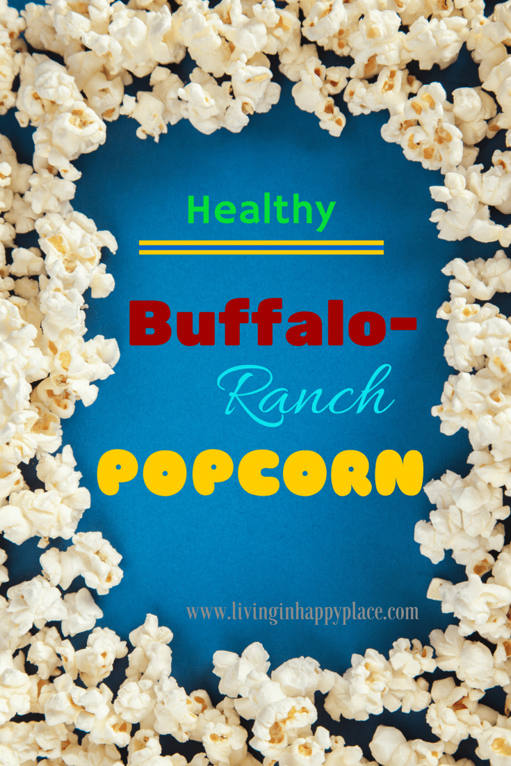Healthy Buffalo Ranch Popcorn Recipe