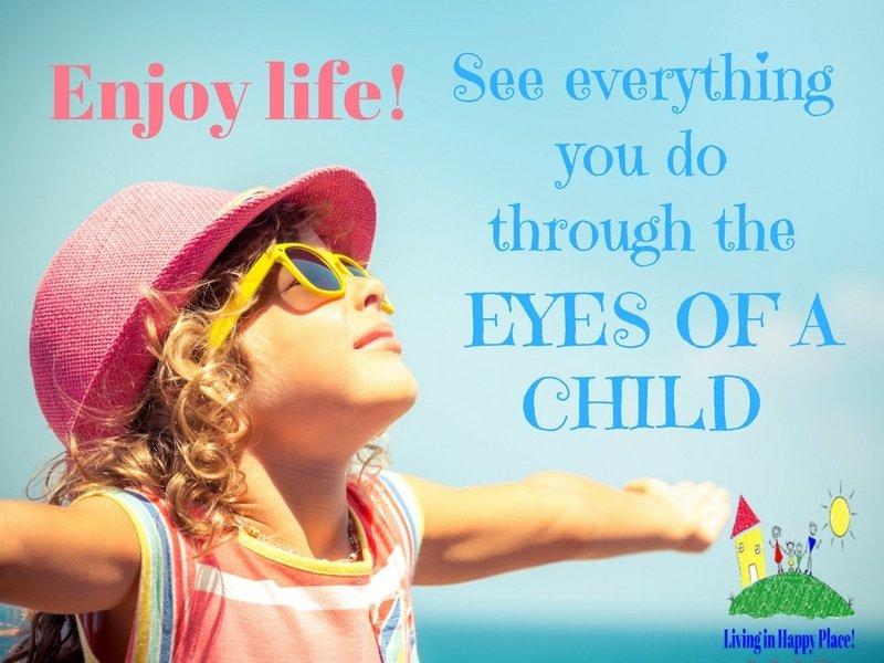 Enjoy life like a child-2