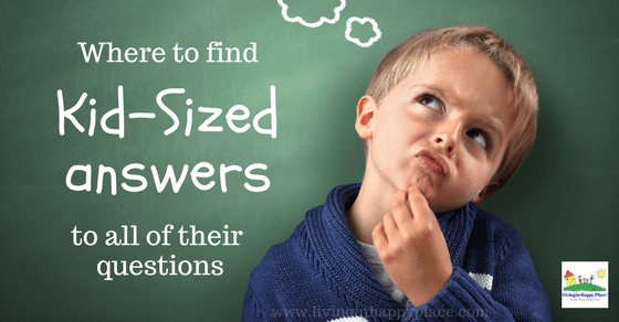 Where to find kid-sized answers to all of their questions!