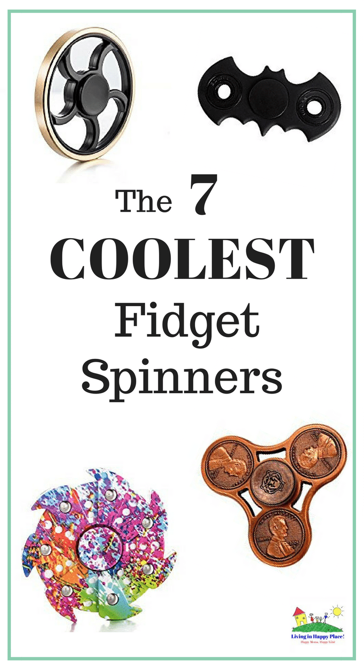 7 Coolest Fidget Spinners your kids want!