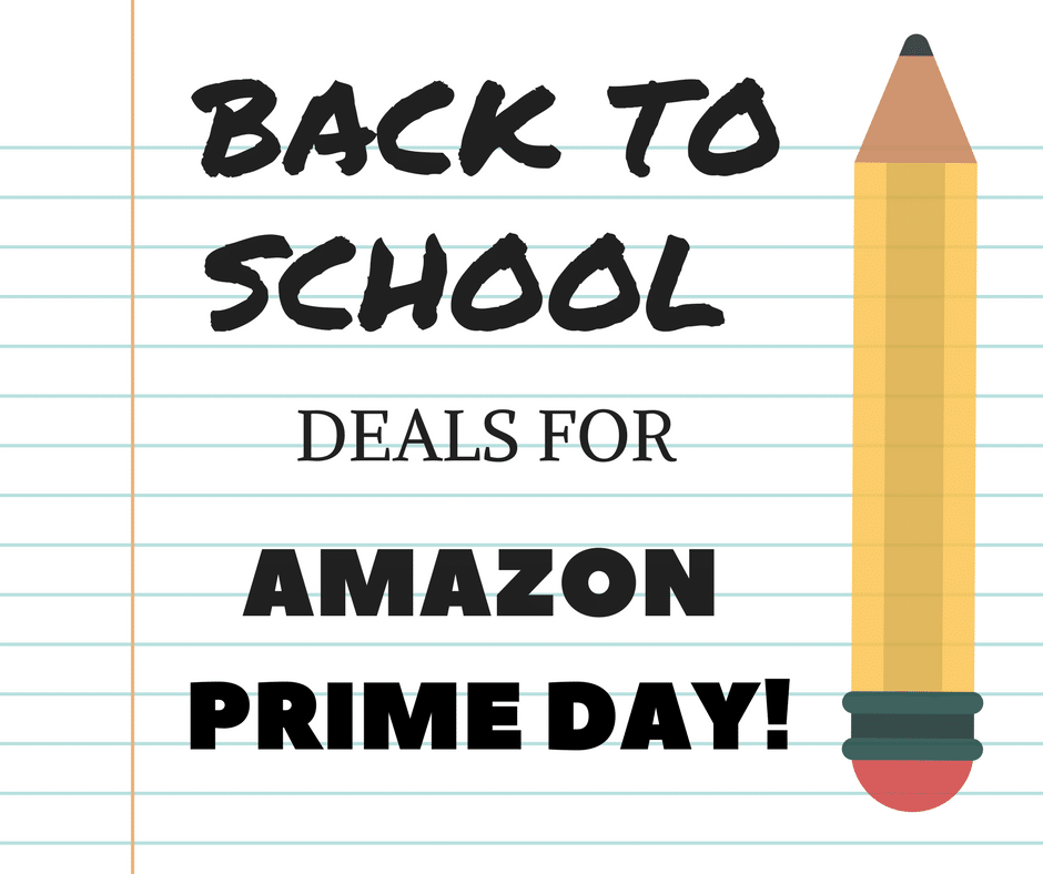 Back to School Saving with Amazon Prime Day!