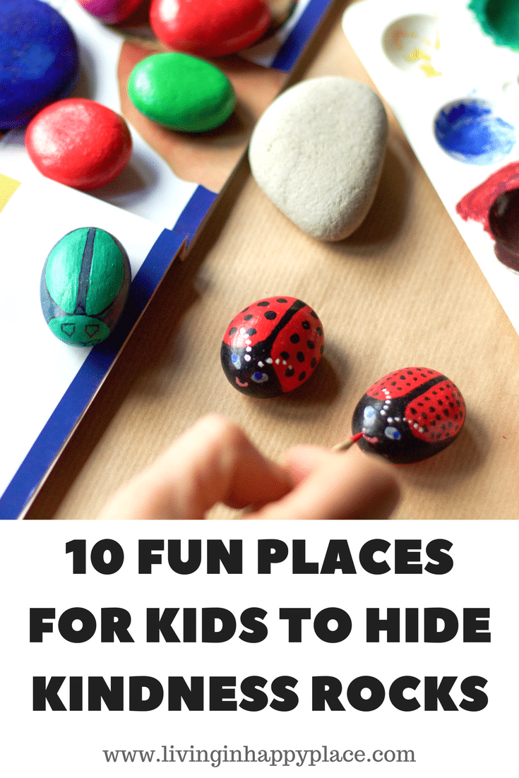10 PLACES FOR KIDS TO HIDE PAINTED ROCKS
