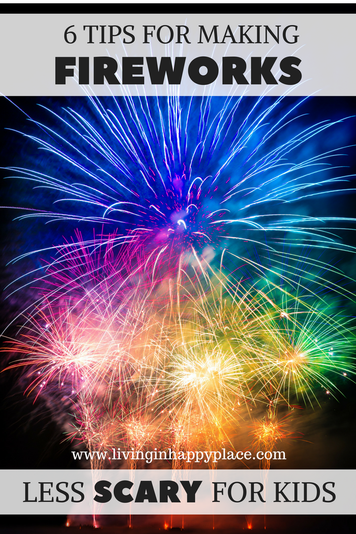 Make fireworks less scary for kids