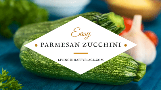 Easy and delicious parmesan zucchini recipe