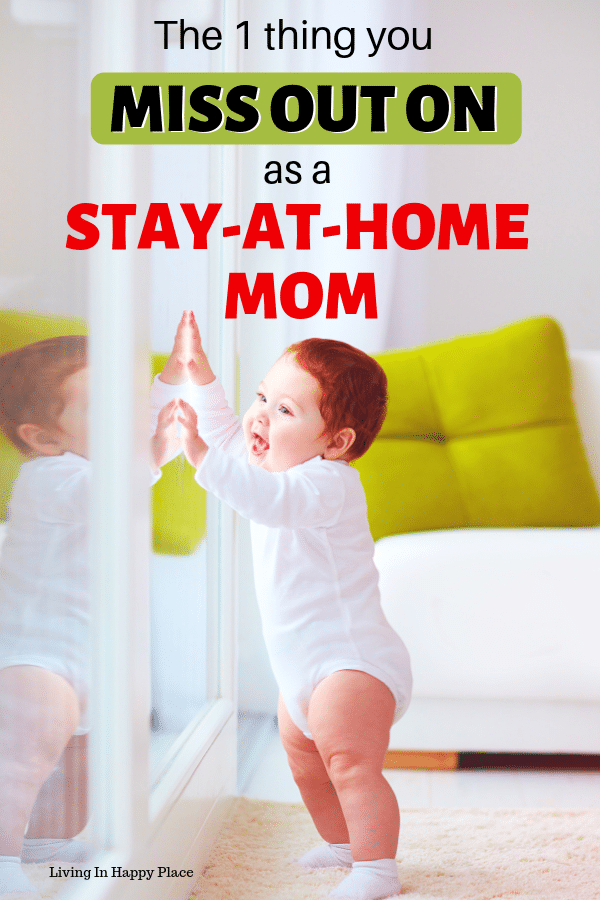The sweet thing you miss out on as a stay at home Mom
