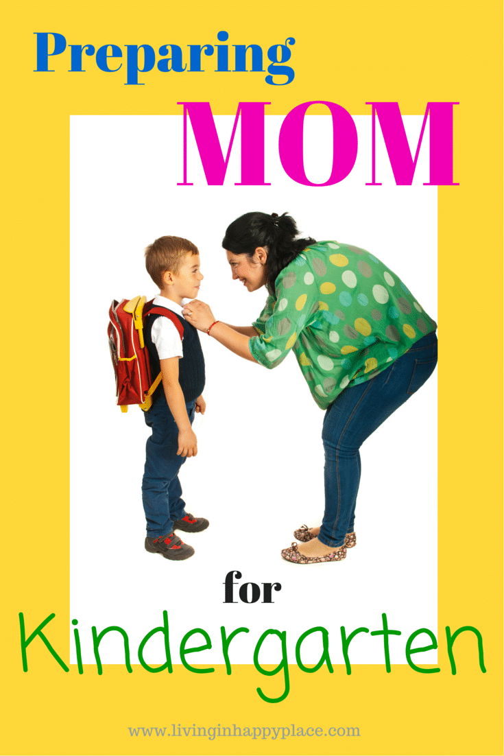 Preparng Mom for Kindergarten