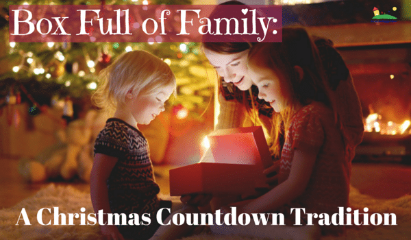Box Full of Family: A Christmas Countdown