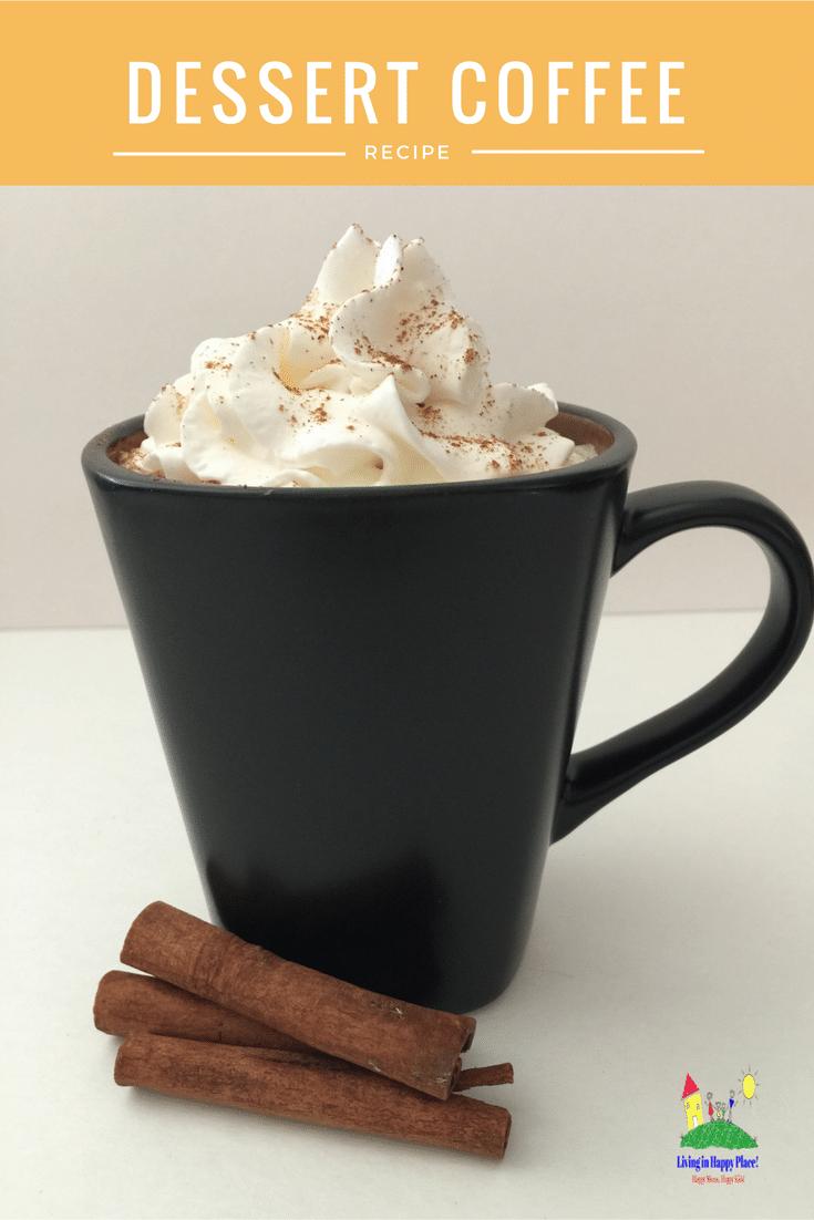 Cinnamon Vanilla Dessert Coffee Recipe