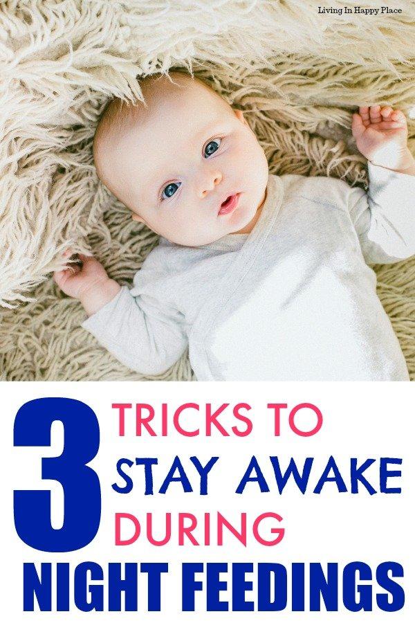 Stay Awake during Night feedings