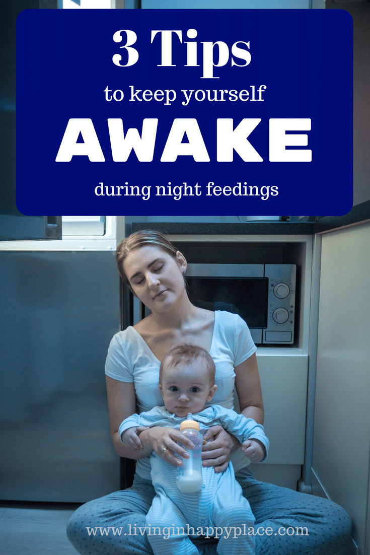 After Having 3 Kids In 4 Years, I Have Missed Quite A Bit Of Sleep. When  The Last Kid Was Born, I Had A Premie, A 2 Year Old, And A 3 Year Old.  How To Keep Yourself Awake
