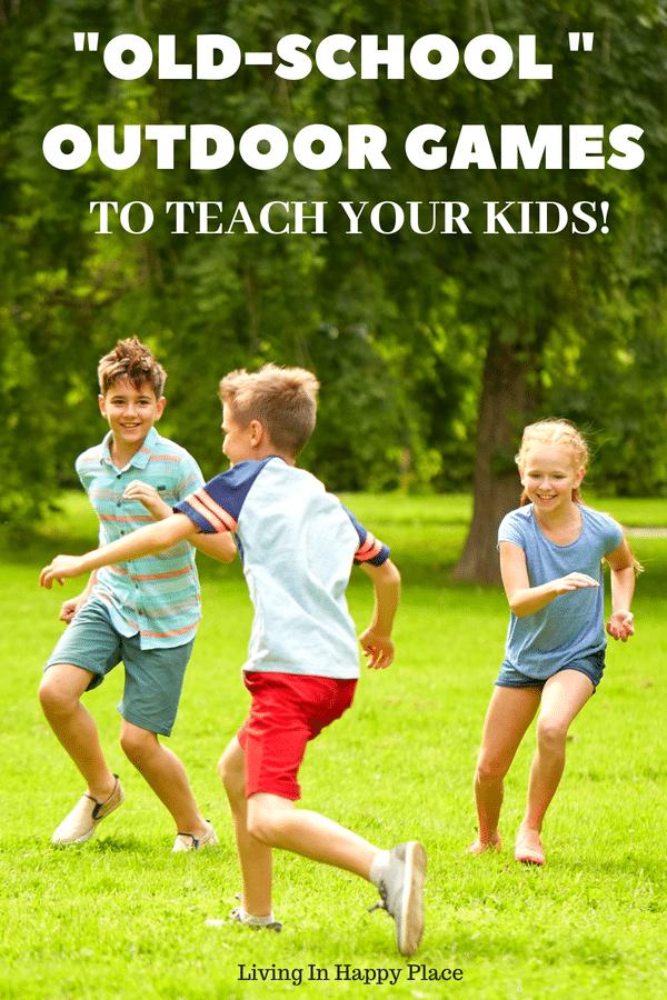 """15 """"old-school"""" outdoor games for kids"""