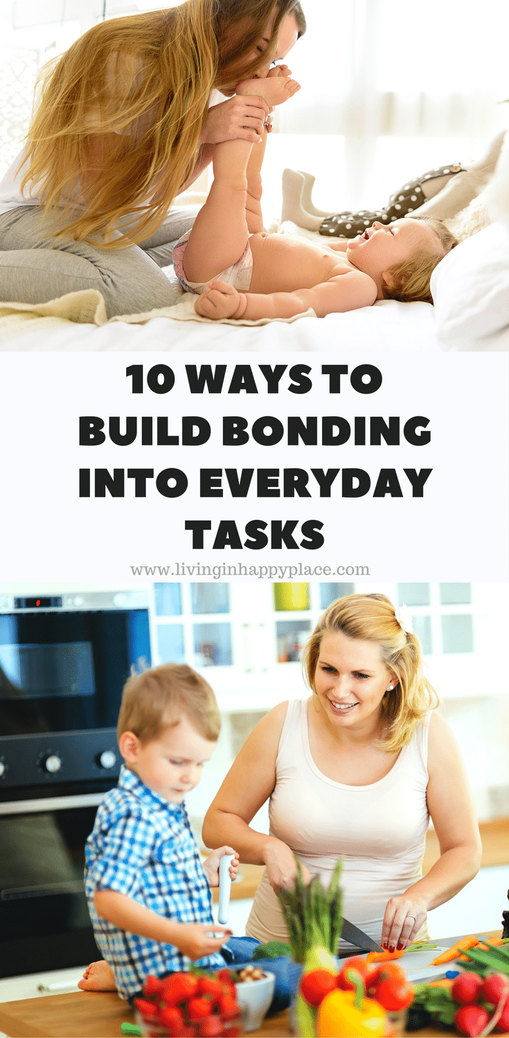 10 WAYS TO BOND WITH YOUR KIDS EVERYDAY