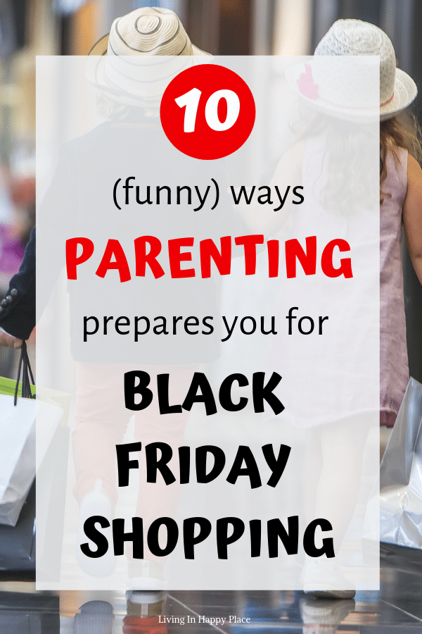 10 Funny ways Parenting prepares you for Black Friday shopping!