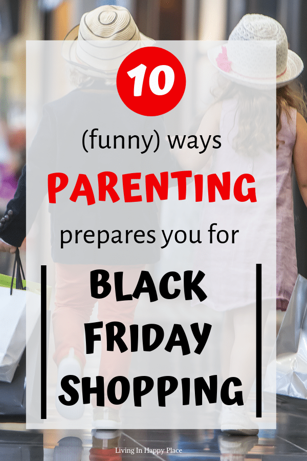 parenting prepares you for black Friday shopping