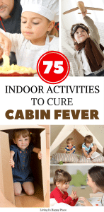 Feeling a touch of cabin fever? Looking for indoor activities for kids? This ultimate list of fun crafts, games, family activities, and creative ideas for things to do at home will keep your toddler/preschooler and family busy for hours. #indoor #kidsactivities #cabinfever #rainydayactivities #rainydays