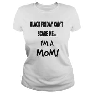 Black Friday shirt for moms